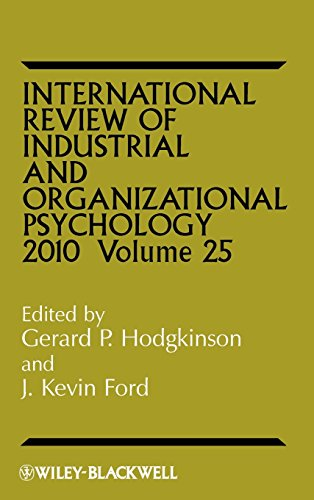 International Review of Industrial and Organizational Psychology: 2010: v. 25