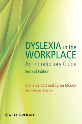 Dyslexia in the Workplace: An Introductory Guide (2nd Revised edition)