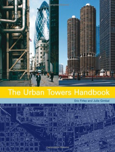 The Urban Towers Handbook: High-Rise and the City