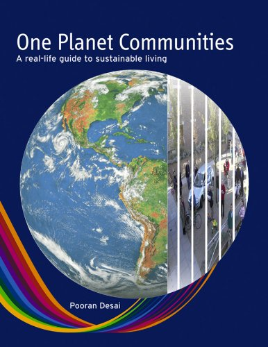 One Planet Communities: A Real-life Guide to Sustainable Living