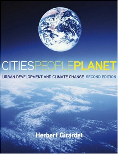 Cities People Planet: Urban Development and Climate Change (2nd Revised edition)
