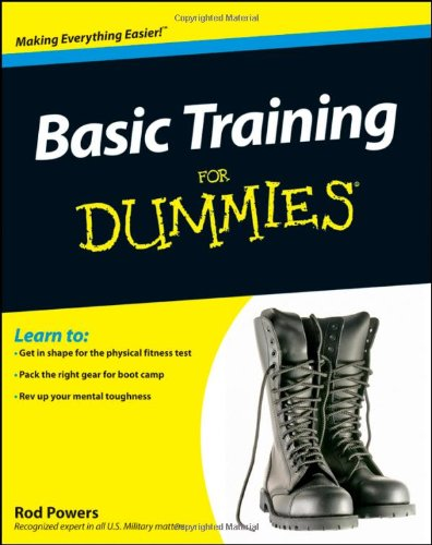 Basic Training For Dummies (For Dummies