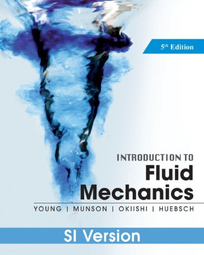 Introduction to Fluid Mechanics: SI Version