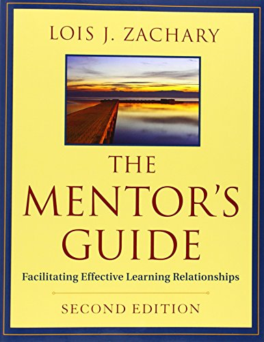 The Mentors Guide: Facilitating Effective Learning Relationships