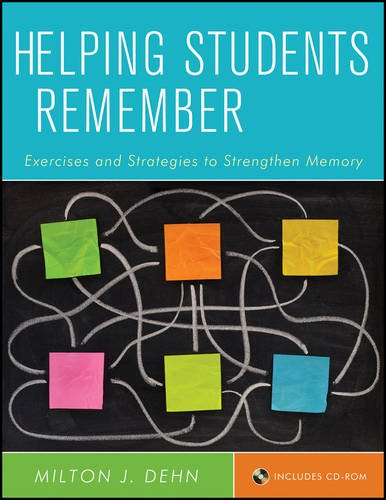 Helping Students Remember: Exercises and Strategies to Strengthen Memory Includes CD-ROM