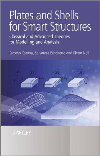 Plates and Shells for Smart Structures: Classical and Advanced Theories for Modeling and Analysis