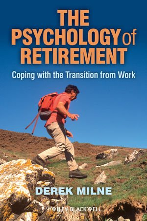 Psychology Of Retirement Coping With