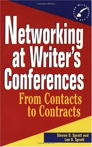 Networking at Writers Conferences: From Contacts to Contracts