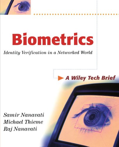 Biometrics: Identity Verification in a Networked World