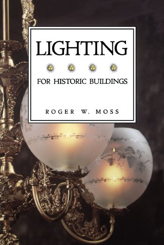 Lighting for Historic Buildings (New edition)