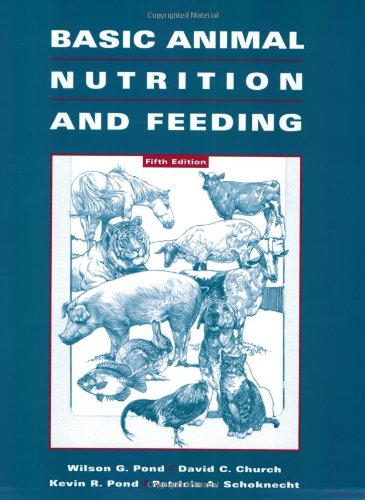 Basic Animal Nutrition and Feeding (5th Revised edition)