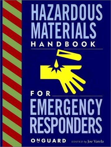 Hazardous Materials: Handbook for Emergency Responders