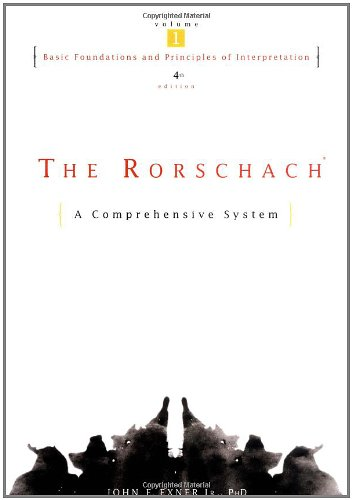 Rorschach' The: A Comprehensive System: v. 1: Basic Foundations and Principles of Interpretation