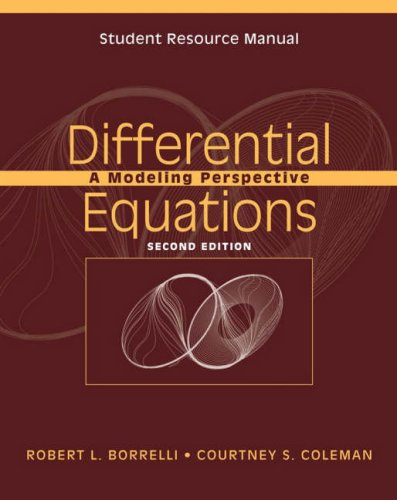 Differential Equations: A Modeling Perspective: Student Resource Manual to 2r.ed (2nd)