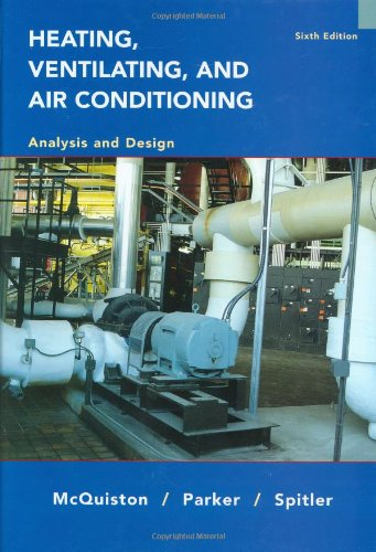 Heating' Ventilating and Air Conditioning: Analysis and Design (6th Revised edition)