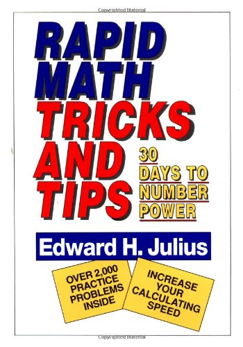 Rapid Math Tricks and Tips: Thirty Days to Number Power
