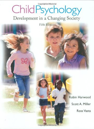 Child Psychology: Development in a Changing Society (5th Revised edition)