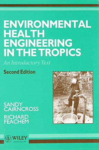 Environmental Health Engineering in the Tropics: An Introductory Text (2nd Revised edition)