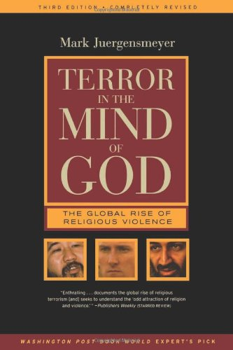 Terror in the Mind of God: The Global Rise of Religious Violence (3rd Revised edition)