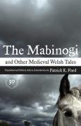 The Mabinogi and Other Medieval Welsh Tales (30th Anniversary edition)