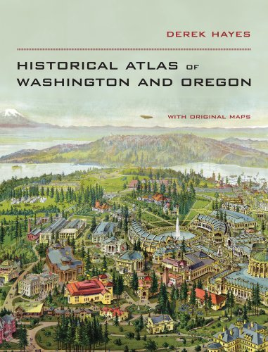 Historical Atlas of Washington and Oregon