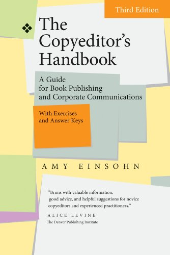 The Copyeditors Handbook: A Guide for Book Publishing and Corporate Communications' with Exercises and Answer Keys (3rd Revised edition)