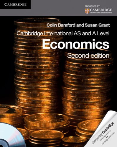 Cambridge International AS Level and A Level Economics Coursebook with CD-ROM (2nd edition)