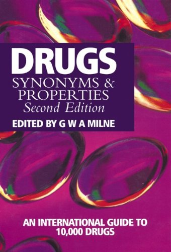 Drugs: Synonyms and Properties (2nd Revised edition)