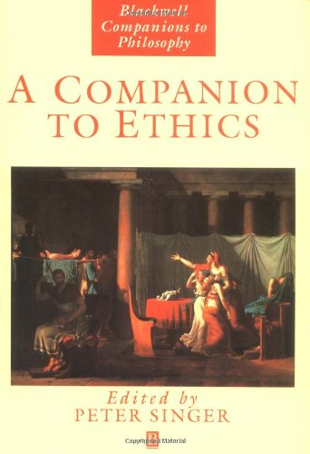 A Companion to Ethics (New edition)
