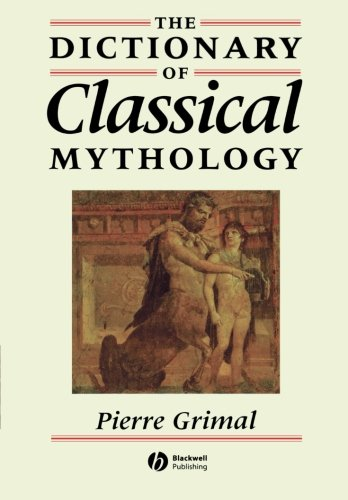 Concise Dictionary of Classical Mythology (New edition)
