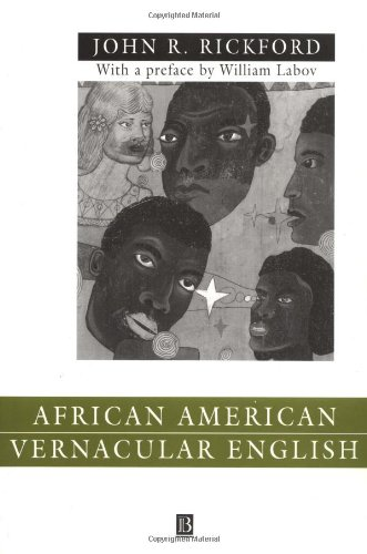 African American Vernacular English: Features' Evolution' Educational Implications
