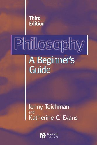 Philosophy: A Beginners Guide (3rd Revised edition)