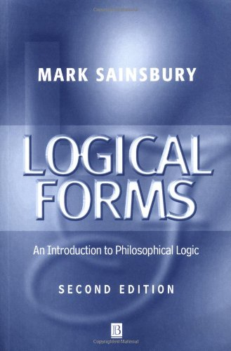 Logical Forms: An Introduction to Philosophical Logic (2nd Revised edition)