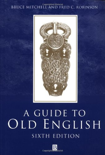 A Guide to Old English (6th Revised edition)