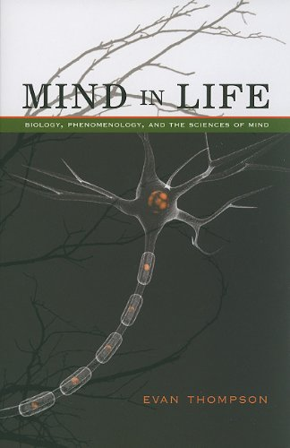 Mind in Life: Biology' Phenomenology' and the Sciences of Mind