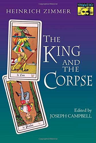 The King and the Corpse: Tales of the Souls Conquest of Evil (2nd Revised edition)