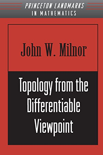 Topology from the Differentiable Viewpoint (New edition)