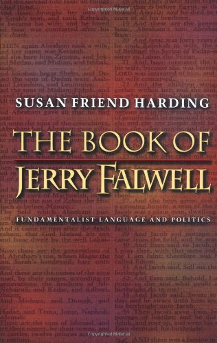 The Book of Jerry Falwell: Fundamentalist Language and Politics (New edition)