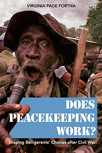 Does Peacekeeping Work?: Shaping Belligerents Choices After Civil War