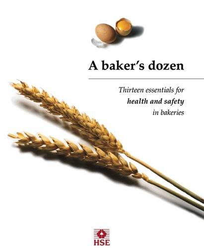 A Bakers Dozen: Thirteen Essentials for Health and Safety