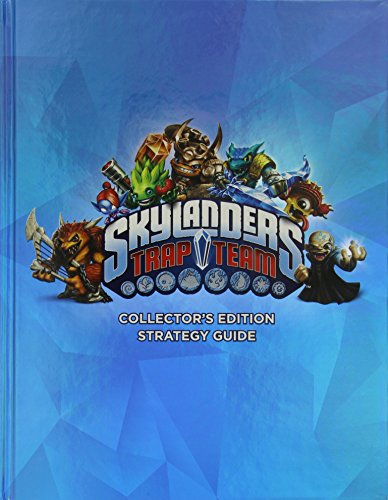 Skylanders Trap Team Collectors Edition Strategy Guide