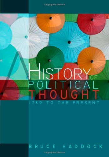 A History of Political Thought: 1789 to the Present