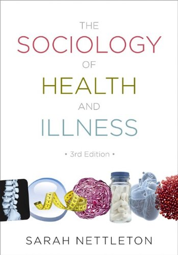 The Sociology of Health and Illness (P)