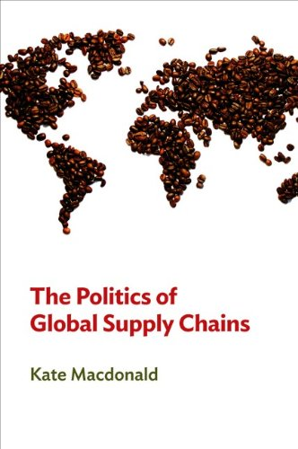 Politics Of Global Supply Chains
