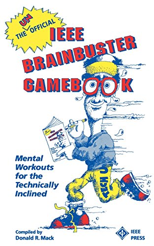 Official I.E.E.E. Brainbuster Gamebook: Mental Workouts for the Technically Inclined