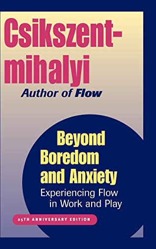 Beyond Boredom and Anxiety: Experiencing Flow in Work and Play (25th edition)