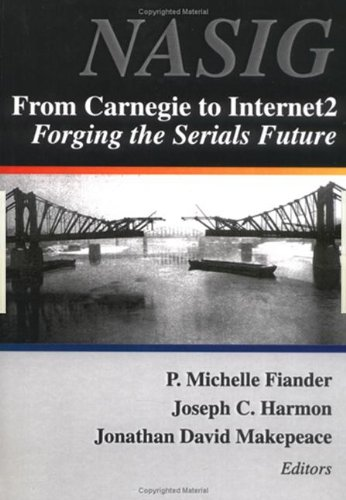 From Carnegie to Internet2: Forging the Serials Future