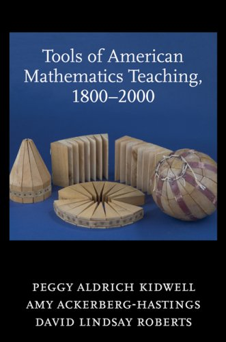 Tools of American Mathematics Teaching' 1800-2000