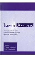 Impact Analysis: How Research Can Enter Application and Make a Difference