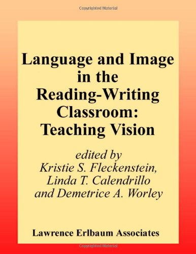 Language and Image in the Reading-writing Classroom: Teaching Vision